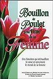 Marci Shimoff: Bouillon de Poulet pour l'âme de la femme (French Edition)