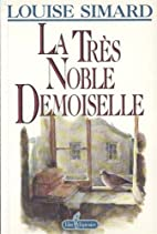 La tres noble demoiselle (French Edition) by…
