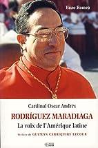 Rodriguez Maradiaga, la voix de…