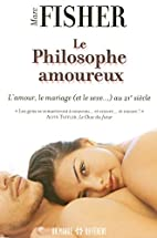 PHILOSOPHE AMOUREUX -LE by Marc Fisher