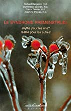 Le syndrome prémenstruel by Richard…