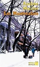 Les Montréalais by Andrée Maillet