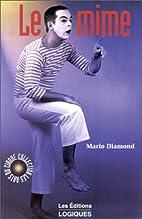 Le Mime by Mario Diamond