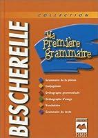 Ma Premiere Grammaire Bescherelle by Cauchon…