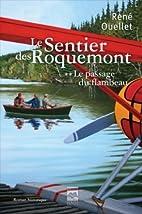le sentier de Roquemont t.2 ; le passage du…