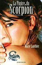 la piqure du scorpion by Lanthier Marie
