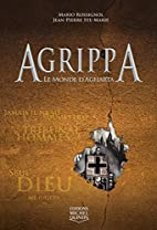 Agrippa - Tome 4: Le monde d'Agharta by…