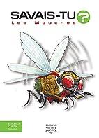 Les mouches - Nº 25 by Alain Bergeron