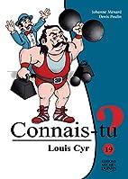 Louis Cyr - Nº 19 by Johanne Ménard