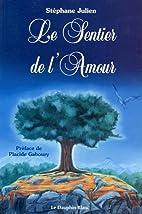 Le sentier de l'amour by Julien…