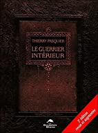 Le guerrier intérieur (French Edition) by…