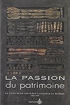 La passion du patrimoine : la Commission des…