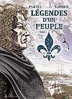 Legendes d'un Peuple V. 01 by Laporte…