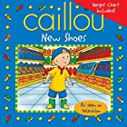 Caillou: New Shoes (Playtime series) by…