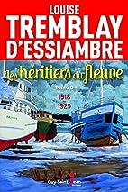 Les héritiers du fleuve 03 : 1918-1929 by…