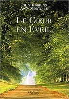 Le cœur en Eveil by John Robbins