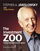 The Investment Zoo: Taming the Bulls and the…