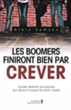 Boomers finiront bien par crever by Alain…