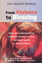 From Violence to Blessing: How an…