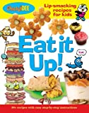 De Mariaffi, Elisabeth: Eat It Up!: Lip-smacking Recipes for Kids