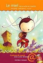 miel de la ruche au marché (Le): -…