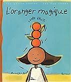 L'Oranger magique; conte d'Haiti by…