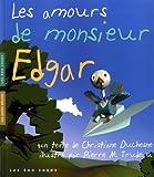 Duchesne, Christiane: Amours de monsieur Edgar (Les)