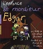 Duchesne, Christiane: Enfance de Monsieur Edgar (L')
