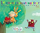 Cornichonnet gaffeur (Le) by Dominique…
