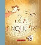 Léa enquête by Laurence Aurélie