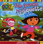 Dora: UNE JOURNEE FRISQUETTE #8 by Steven…