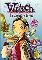 DERNIÈRE LARME (LA): WITCH TOME 5 by…
