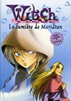 Lumiere de meridian (la) -witch t7 [r] by…