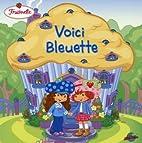 Fraisinette: Voici Bleuette