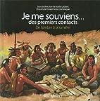 Je Me Souviens... des Premiers Contacts by…