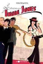 Les aventures d'India Jones by India…