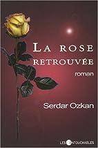 la rose retrouvée