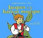 Jacques et le Haricot magique by Richard…