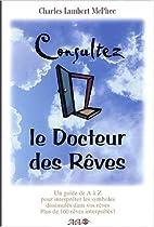 Consultez le Docteur des Rêves : Un guide…