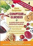 DANA CARPENDER: Compteur de glucides (French Edition)