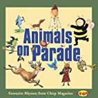 Animals on Parade: Favorite Rhymes from…