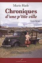 Chroniques d'une P'Tite Ville V 01 1946…