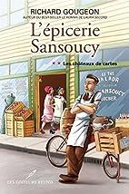 L'épicerie Sansoucy 02 : Les…
