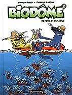 De Poils et de Crocs (Biodôme 2) by…