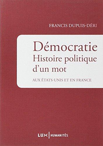 democratie-histoire-politique-dun-mot-aux-etats-unis-et-en-france