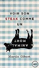 Voir son steak comme un animal mort by…