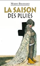 La saison des pluies by Mario Brassard