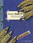 Dossier dinosaures by Wallace Edwards
