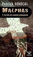 Le cas des casiers carnassiers (Malphas, #1)…
