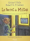 Robert S. Friedman: le secret de Milton
